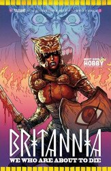 Valiant Entertainment's Britannia: We Who are About to Die Issue # 3most good hobby