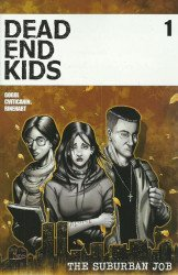 Source Point Press's Dead End Kids: The Suburban Job Issue # 1