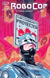 BOOM! Studios's Robocop: Citizen's Arrest Issue # 3