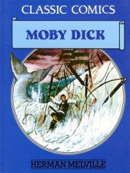 Gallery Books's Classic Comics: Moby Dick Hard Cover # 1