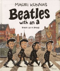 Knockabout's Beatles With An a: Birth Of A Band Hard Cover # 1