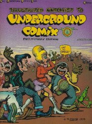 Archival Press's Illustrated Checklist for Underground Comix Issue # 1