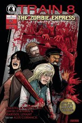 Bliss on Tap's Train 8: The Zombie Express Issue # 2