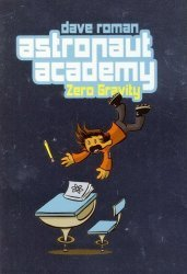 First Second Books's Astronaut Academy: Zero Gravity TPB # 1-2nd print