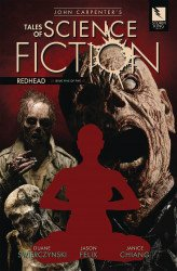 Storm King Productions's John Carpenter's Tales of Science Fiction - Redhead Issue # 5
