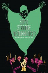 Northwest Press's Some Strange Disturbances Soft Cover # 1