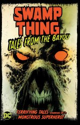 DC Comics's Swamp Thing: Tales From The Bayou  TPB # 1