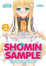 Seven Seas Entertainment's Shomin Sample: I Was Abducted By An Elite All-Girls School As A Sample Commoner Soft Cover # 2