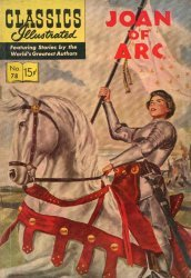 Gilberton Publications's Classics Illustrated #78: Joan of Arc Issue # 4