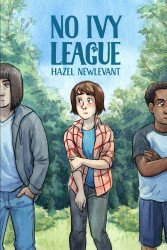 Lion Forge Comics's No Ivy League Soft Cover # 1