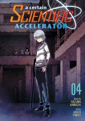 Seven Seas Entertainment's A Certain Scientific Accelerator Soft Cover # 4