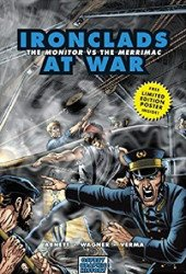 Osprey Publishing's Graphic History: Ironclads at War - Monitor vs the Merrimac Soft Cover # 1