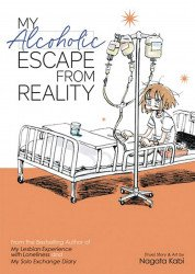 Seven Seas Entertainment's My Alcoholic Escape from Reality Soft Cover # 1