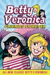 Archie Comics Group's Betty and Veronica: Friends Forever TPB # 1