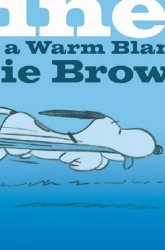 KaBOOM!'s Peanuts: Happiness is a Warm Blanket, Charlie Brown! Hard Cover # 1b