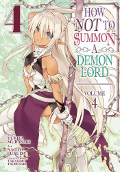 Seven Seas Entertainment's How NOT to Summon A Demon Lord Soft Cover # 4