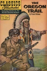 Gilberton Publications's Classics Illustrated #72: The Oregon Trail Issue # 72j