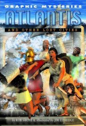 Rosen Publishing Group's Graphic Mysteries: Atlantis and Other Lost Cities Soft Cover # 1