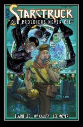 IDW Publishing's Starstruck: Old Proldiers Never Die Issue # 1