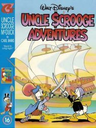 Gladstone's Uncle Scrooge Adventures in Color by Carl Barks Hard Cover # 16