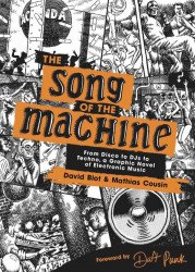 Black Dog & Leventhal's Song Of The Machine: From Disco To DJs To Techno  Hard Cover # 1