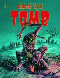 TwoMorrows Publishing's Best of From the Tomb Soft Cover # 1