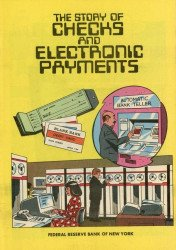 Federal Reserve Bank of New York's Story of Checks and Electronic Payments Issue # 1981