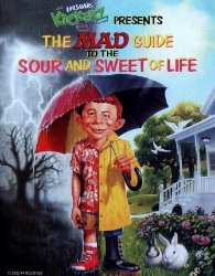 E.C. Publications, Inc.'s LifeSavers Kickerz Presents: A MAD Guide to the Sour and Sweet of Life Issue nn