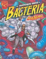 Capstone Press's Graphic Library: Surprising World of Bacteria Soft Cover # 1