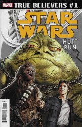 Marvel Comics's True Believers: Star Wars - Hutt Run Issue # 1