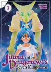 Seven Seas Entertainment's Juana And The Dragonnewts' Seven Kingdoms Soft Cover # 3