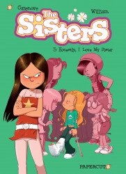 Papercutz's The Sisters Hard Cover # 3