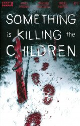 BOOM! Studios's Something is Killing the Children Issue # 1 - 6th print
