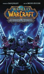 Blizzard Entertainment's Warcraft: Legend Death Knight TPB # 1