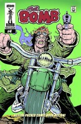 Atom Bomb Comics's The Bomb Issue # 4