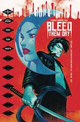 Vault Comics's Bleed Them Dry Issue # 1