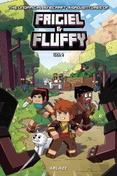 Ablaze Media's The Unofficial Minecraft Adventures Of Frigiel & Fluffy Hard Cover # 1