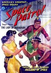 Ziff-Davis Publishing's Space Patrol Issue # 1
