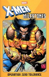 Marvel Comics's X-Men Milestones: Operation Zero Tolerance TPB # 1