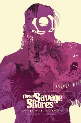 Vault Comics's These Savage Shores Issue # 1 - 4th print