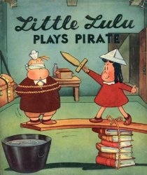 David McKay Publications's Little Lulu Plays Pirate Hard Cover # 1