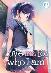 Seven Seas Entertainment's Love Me for Who I Am Soft Cover # 3
