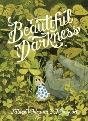 Drawn and Quarterly's Beautiful Darkness Soft Cover # 1