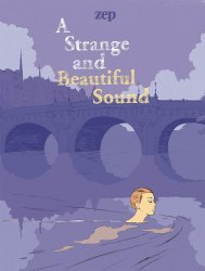 IDW Publishing's A Strange and Beautiful Sound Hard Cover # 1
