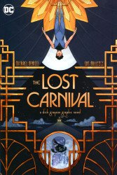 DC Comics's The Lost Carnival Soft Cover # 1