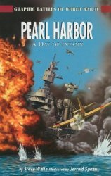 Rosen Publishing Group's Graphic Battles of World War II: Pearl Harbor - Day of Infamy Soft Cover # 1