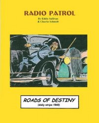 Pacific Club's Radio Patrol: Roads of Destiny TPB # 1