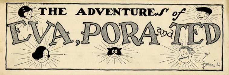 Evaporated Milk Association's The Adventures of Eva, Pora and Ted Issue nn