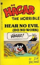 Tor Books's Hagar the Horrible: Hear No Evil (Do No Work) Soft Cover # 1