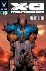Valiant Entertainment's X-O Manowar Issue # 10c